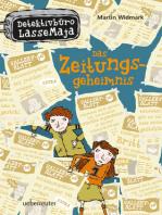 Detektivbüro LasseMaja - Das Zeitungsgeheimnis (Bd. 7)