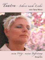 Tantra - Schrei nach Liebe