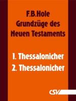 Grundzüge des Neuen Testaments - 1. & 2. Thessalonicher