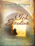Ich, Saulus