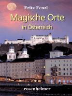 Magische Orte in Österreich