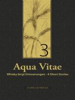 Aqua Vitae 3 - Whisky birgt Erinnerungen