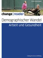 Demographischer Wandel - Arbeit und Gesundheit