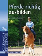 Pferde richtig ausbilden