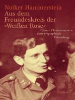 """Aus dem Freundeskreis der »Weißen Rose"""""""