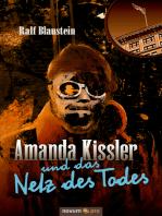 Amanda Kissler und das Netz des Todes