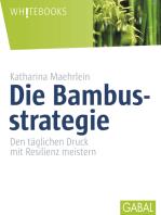 Die Bambusstrategie
