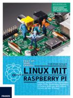 Linux mit Raspberry Pi: Raspbian, Internet, Linux-Kommandos, Spiele, Office, Mediacenter, Raspberry Pi Camera, GPIO und mehr: Kitzeln  Sie alles aus dem Pi heraus