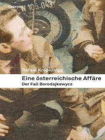 Eine österreichische Affäre: Der Fall Borodajkewycz