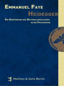Heidegger: Die Einführung des Nationalsozialismus in die Philosophie