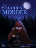 Die Märchenmörder