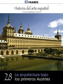 La arquitectura bajo los primeros Austrias