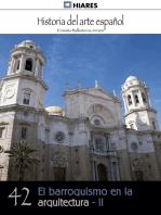 El barroquismo en la arquitectura - II