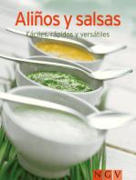 Aliños y salsas: Nuestras 100 mejores recetas en un solo libro