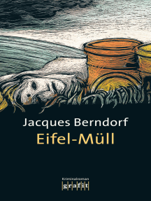 Eifel-Müll: Der 9. Siggi-Baumeister-Krimi