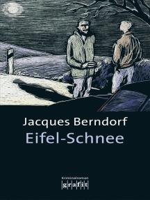 Eifel-Schnee: Der 4. Siggi-Baumeister-Krimi