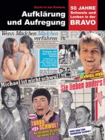 Aufklärung und Aufregung: 50 Jahre Schwule und Lesben in der BRAVO