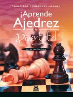 ¡Aprende ajedrez y diviértete!
