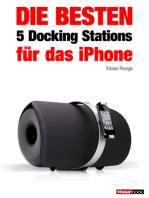 Die besten 5 Docking Stations für das iPhone