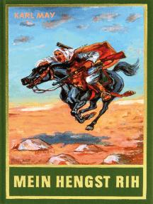 Mein Hengst Rih: Aus Karl Mays Reiseerzählungen
