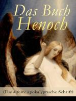 Das Buch Henoch (Die älteste apokalyptische Schrift)