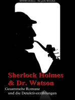 Sherlock Holmes und Doktor Watson - Sämtliche Romane und die Detektiverzählungen