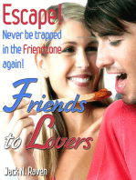 Friends into Lovers