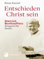 Entschieden Christ sein