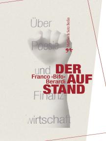 Der Aufstand: Über Poesie und Finanzwirtschaft