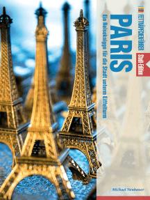 Fettnäpfchenführer Paris: Ein Reiseknigge für die Stadt unterm Eiffelturm - Stadt-Edition
