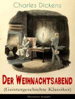 Der Weihnachtsabend (Geistergeschichte Klassiker) - Illustrierte Ausgabe