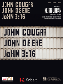 John Cougar, John Deere, John 3:16