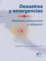 Desastres y emergencias. Prevención, mitigación y preparación