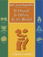 Relationships To Oneself To Others To the World To Oneself