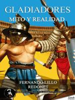 Gladiadores, mito o realidad
