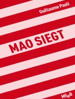 Mao siegt