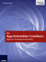 Der App-Entwickler-Crashkurs - Apps für Android entwickeln