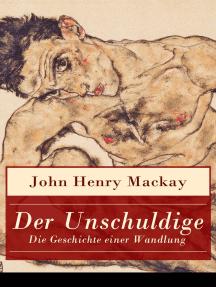 Der Unschuldige - Die Geschichte einer Wandlung: Verständnis des eigenen sexualemanzipatorischen Ansatzes und Homosexualität