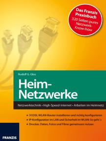 Heim-Netzwerke: Netzwerktechnik • High-Speed-Internet • Arbeiten im Heimnetz