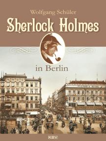 Sherlock Holmes in Berlin