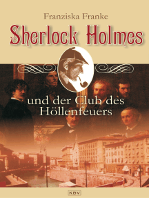 Sherlock Holmes und der Club des Höllenfeuers