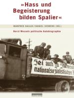 """""""Hass und Begeisterung bilden Spalier"""""""