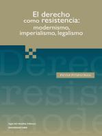 El derecho como resistencia
