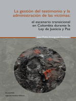 La gestión del testimonio y la administración de las victimas
