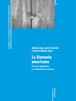 La Romania americana: Procesos lingüísticos en situaciones de contacto.