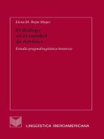 El diálogo en el español de América: Estudio pragmalingüístico-histórico