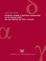 Perfecto simple y perfecto compuesto en la norma culta de Las Palmas de Gran Canaria