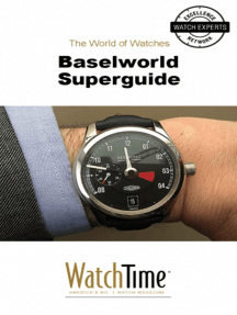 Baselworld Superguide: Guidebook for luxury watches
