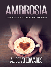 Ambroisia: Poems Of Love, Longing, and Romance