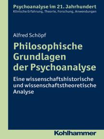 Philosophische Grundlagen der Psychoanalyse